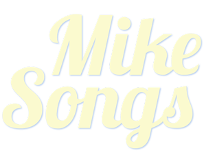 Mike Songs - Michael Stern